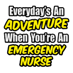 funny emergency nurse shirts and gifts er nurse apparel and t shirts