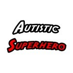 'Autistic Superhero' proud autism shirts and gifts