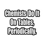 'Chemistry Joke' chemist shirts and gifts