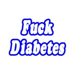 'Fuck Diabetes' shirts, gifts and apparel