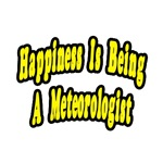 'Happiness is being a Meteorologist' scientist shirts and gifts