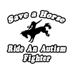 'Save Horse, Ride Autism Fighter' shirts and gifts