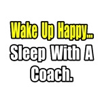 'Sleep With a Coach' shirts and gifts for coaches wives and girlfriends